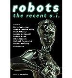 [ Robots: The Recent A.I. [ ROBOTS: THE RECENT A.I. BY Horton, Rich ( Author ) Feb-14-2012[ ROBOTS: THE RECENT A.I. [ ROBOTS: THE RECENT A.I. BY HORTON, RICH ( AUTHOR ) FEB-14-2012 ] By Horton, Rich ( Author )Feb-14-2012 Paperback by Horton, Rich ( Author ) Feb-2012 Paperback ]