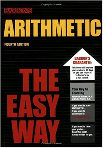 Arithmetic the Easy Way (Barron's E-Z): Edward Williams, Katie ...