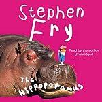 The Hippopotamus | Stephen Fry