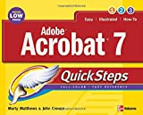 Adobe Acrobat 7.0 Quicksteps, Marty Matthews and John Cronan, 0072260327