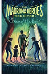 The Madrona Heroes Register: Echoes of the Past Paperback