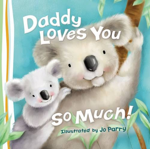 Daddy Loves You So Much product image
