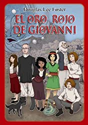 El oro rojo de Giovanni (ePub con 32 ilustraciones) (Giulia Sardus nº 1) (Spanish Edition)