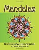 Mandalas: 50 Hand Drawn Illustrations