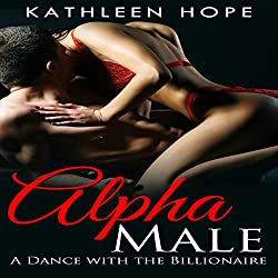 Alpha Male Romance: A Dance with the Billionaire