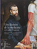 Une histoire de la médecine ou le souffle d'Hippocrate ~ Jean-Claude Ameisen, Patrick Berche, Yvan Brohard, Axel Kahn
