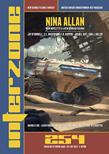 Interzone #254 Sept - Oct 2014 (Science Fiction and Fantasy Magazine)