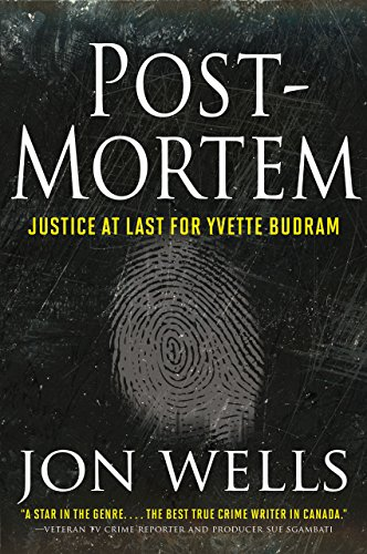 Post-Mortem: Justice at Last for Yvette Budram cover
