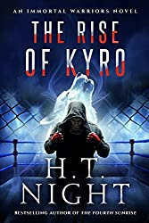 The Rise of Kyro (Immortal Warriors Book 2)