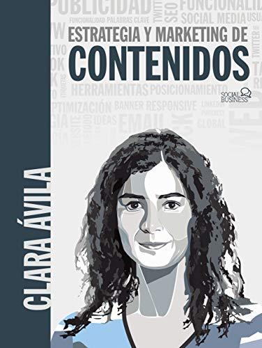 Estrategias y marketing de contenidos (Social Media) por Clara Ávila