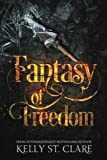 img - for Fantasy of Freedom (The Tainted Accords) (Volume 4) book / textbook / text book