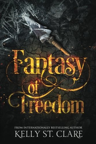 Fantasy of Freedom (The Tainted Accords) (Volume 4)