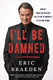 #7: I'll Be Damned: How My Young and Restless Life Led Me to America's #1 Daytime Drama