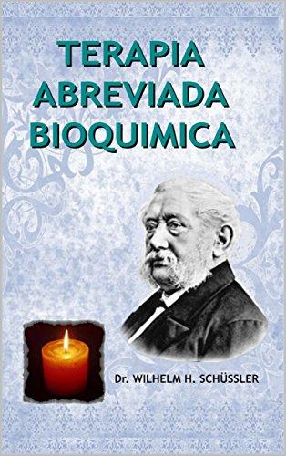TERAPIA ABREVIADA BIOQUIMICA (Spanish Edition) by [schüssler, Wilhem H. ]