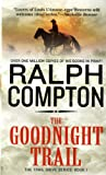 The Goodnight Trail (Trail Drive, No.1)