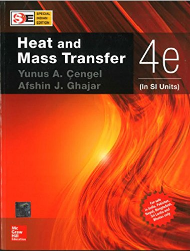 Heat and Mass Transfer: Fundamentals & Applications
