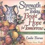 Strength for Today, Bright Hope for Tomorrow, Emilie Barnes, 0736905871