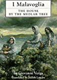 The House by the Medlar Tree: I Malavoglia (Dedalus European Classics Series)