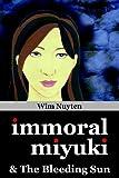 img - for Immoral Miyuki & The Bleeding Sun book / textbook / text book