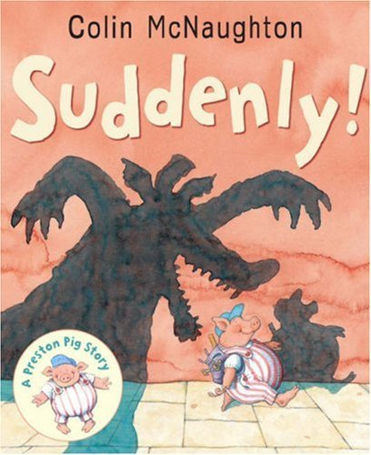 [Suddenly!] [by: Colin McNaughton] Paperback – 4 May 2007