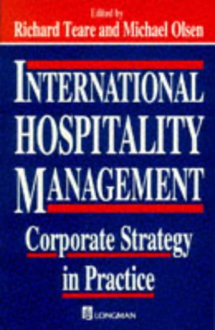 International Hospitality Management. Corporate Strategy in Practice