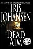 Dead Aim, Iris Johansen, 0375431926