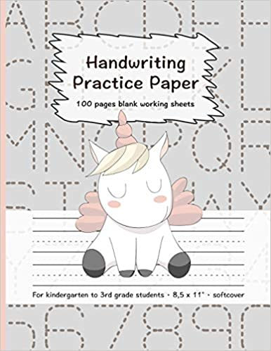 Handwriting Practice Paper: 100 Pages Blank Working Sheets I 8, 5 x ...