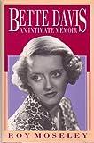 img - for Bette Davis: An Intimate Memoir book / textbook / text book