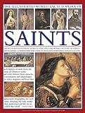 The Illustrated World Encyclopedia of Saints