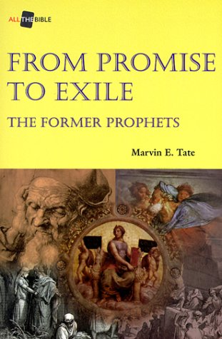 From Promise to Exile: The Former Prophets (Biblical Studies/Old Testament)