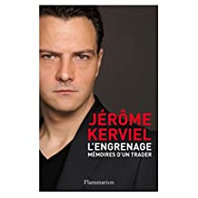 L'Engrenage. Mémoires d'un trader (DOCUMENTS SC.HU) (French Edition)