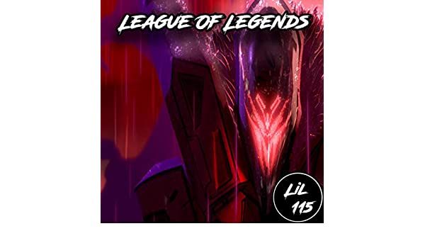 League Of Legends [Explicit] de Lil 115 en Amazon Music ...