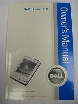 dell axim x30 owner s manual dell amazon com books rh amazon com Dell Axim X30 Battery Pinout Dell Axim X3 Mod