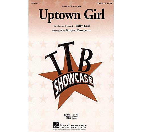 Hal Leonard Uptown Girl TTBB by Billy Joel arranged by Roger Emerson (Ttbb Sheet Music Choral)