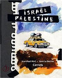 Israël Palestine (French Edition)