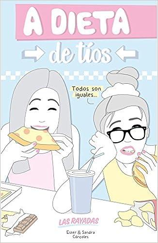 A dieta de tíos: Las rayadas (Ilustración): Amazon.es: Las Rayada ...