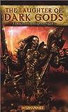The Laughter of Dark Gods (Warhammer Novels)
