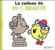 Le cadeau de Madame Beauté par Roger Hargreaves