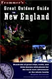 Frommer's Great Outdoor Guide to New England, Stephen Jermanok and Frommer's Staff, 0028633121