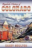 Roadside History of Colorado