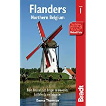 Flanders: Northern Belgium: Brussels, Bruges And Beyond