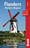 Flanders: Northern Belgium: Brussels, Bruges And Beyond (Bradt Travel Guide)