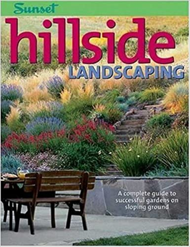 Hillside Landscaping A Complete Guide To Successful Gardens On