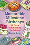 Memorable Milestone Birthdays, Robin A. Kring, 0743212428