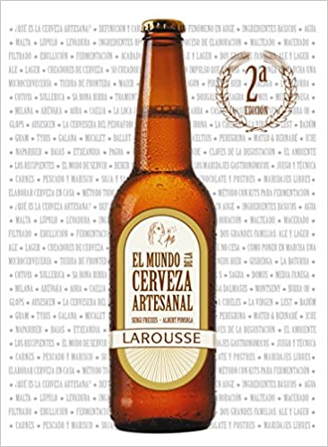 El mundo de la cerveza artesanal / The world of craft beer (Spanish Edition) (Spanish) Paperback – March 30, 2014