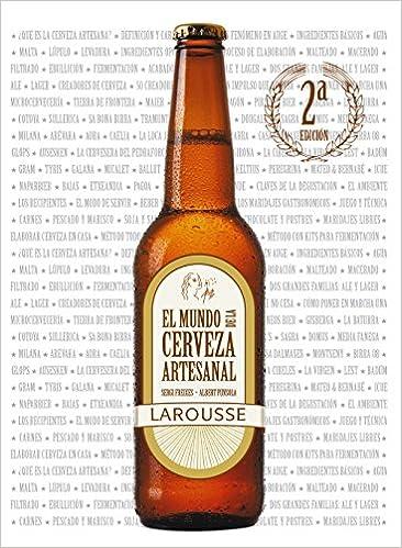 El mundo de la cerveza artesanal / The world of craft beer (Spanish Edition): Sergi Freixes, Albert Punsola: 9788415785804: Amazon.com: Books