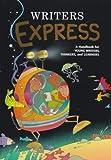 Great Source Writer's Express: Student Edition  Grade 4 Handbook (hardcover) 2000