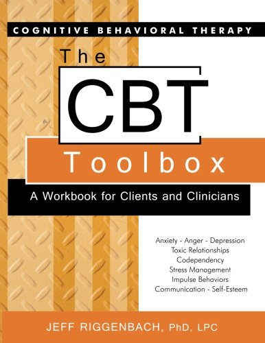 The CBT Toolbox: A Workbook for Clients and Clinicians cover