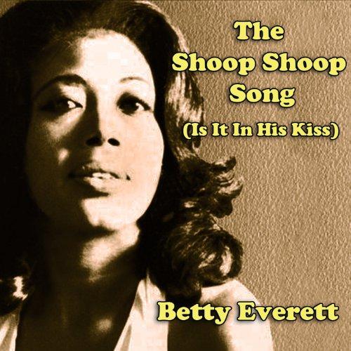 Shoop Shoop Song (It's in His ...