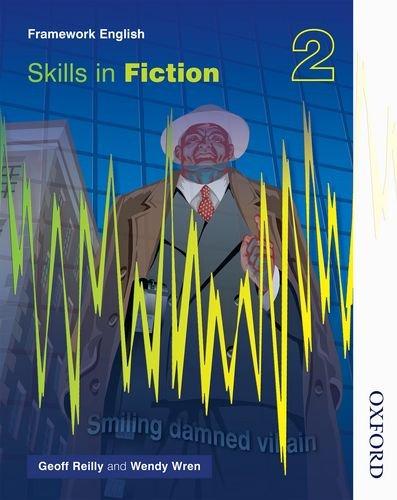 Nelson Thornes Framework English Skills in Fiction 2 (Bk.2)